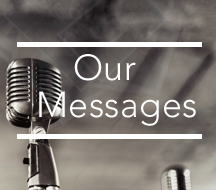 Our Messages